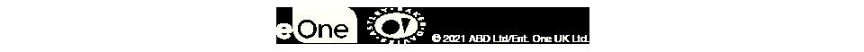 2021 ABD Ltd/Ent. One UK Ltd.